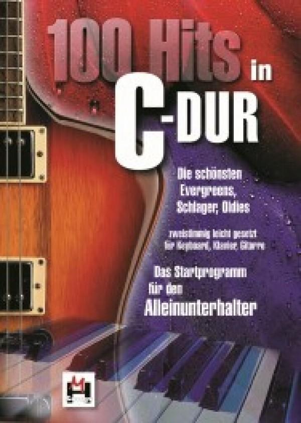 100 Hits in C Dur Band 1: für Keyboard/Klavier/Gitarre