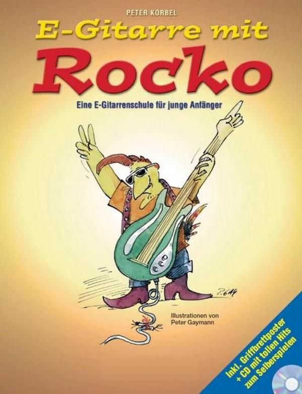 Korbel, Peter - E-Gitarre mit Rocko (+CD) :