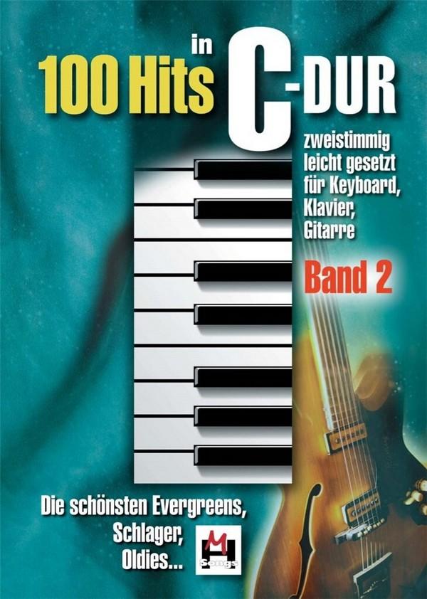 100 Hits in C-Dur Band 2: Songbook Gesang/Gitarre/Keyboard