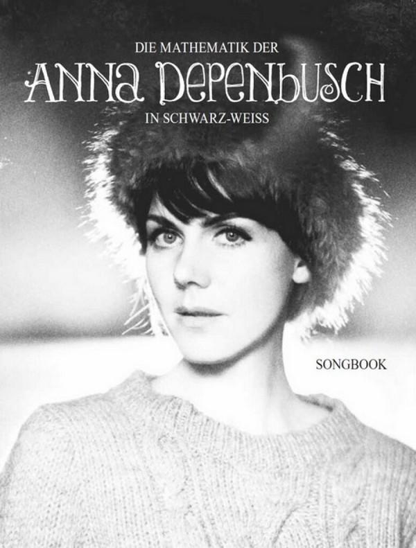 Depenbusch, Anna - Die Mathematik der Anna Depenbusch