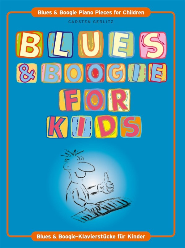 Blues and Boogie for Kids: for piano