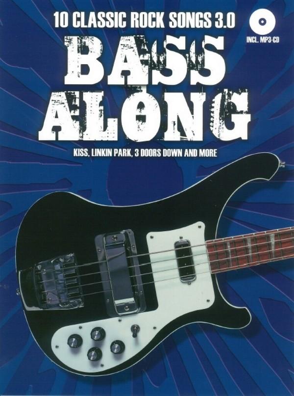 Bass along Band 7 - 10 Classic Rock Songs 3.0 (+MP3-CD): für E-Bass/Tabulatur (dt)