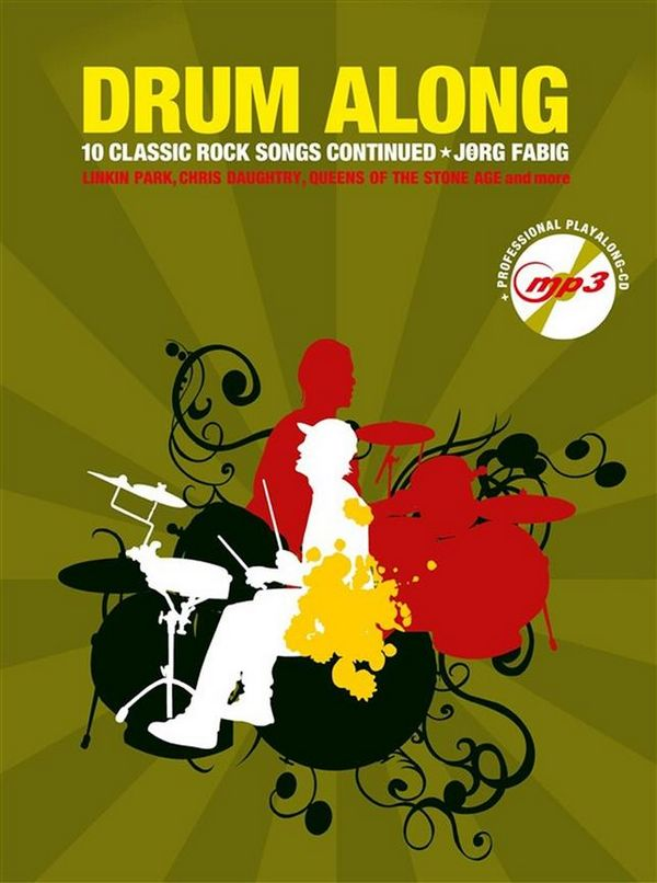 Drum along - 10 Classic Rock Songs continued (+CD) : - Vollanzeige.