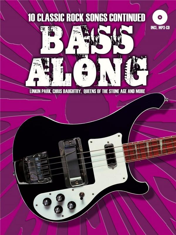 Bass along Band 8 - 10 Classic Rock Songs continued (+MP3-CD): für E-Bass/Tabulatur (dt)
