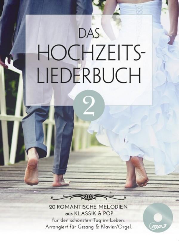 Das Hochzeitsliederbuch Band 2 (+CD): für Gesang und Klavier (Orgel)
