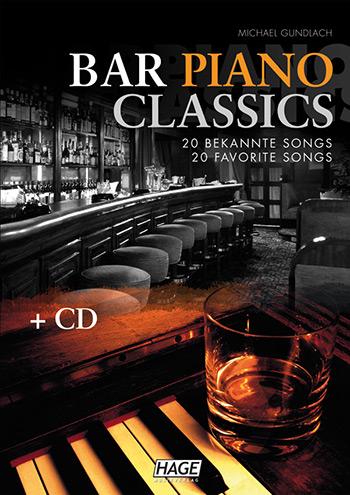 Bar Piano Classics (+CD): für Klavier (Gesang/Gitarre)