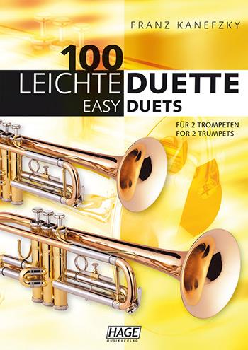 100 leichte Duette: für 2 Trompeten