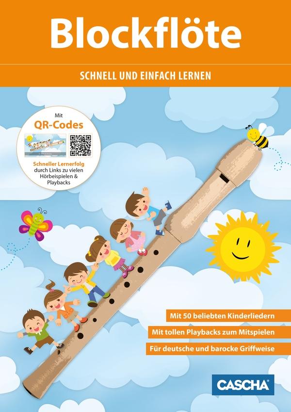 Blockflöte schnell und einfach lernen (+CD): für Sopranblockflöte (deutsche und barocke Griffweise)