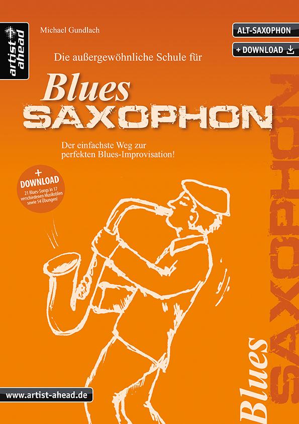 Die außergewöhnliche Schule für Blues-Saxophon (+2 CD\