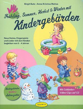 Butz, Birgit - Frühling, Sommer, Herbst und Winter mit Kindergebärden (+CD-ROM) :