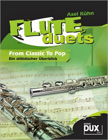 Flute Duets from Classic to Pop: for 2 flutes