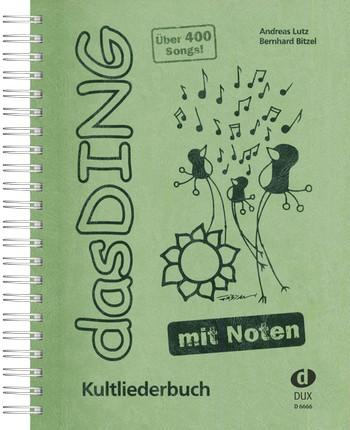 Bitzel, Bernhard - Das Ding mit Noten Band 1 :