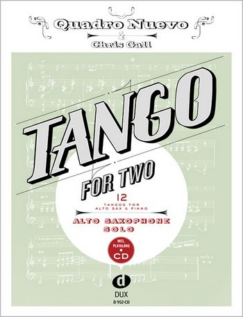 Tango for two (+CD): für Altsaxophon