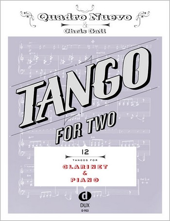 Tango for two: für Klarinette und Klavier