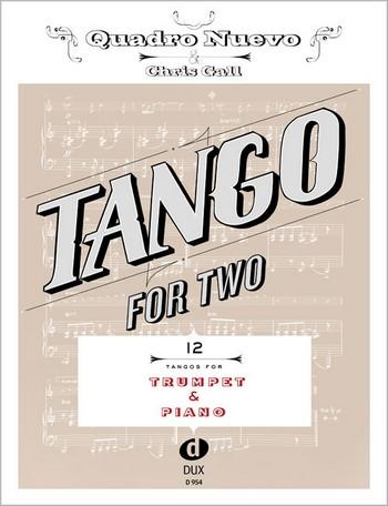 Tango for two: für Trompete und Klavier