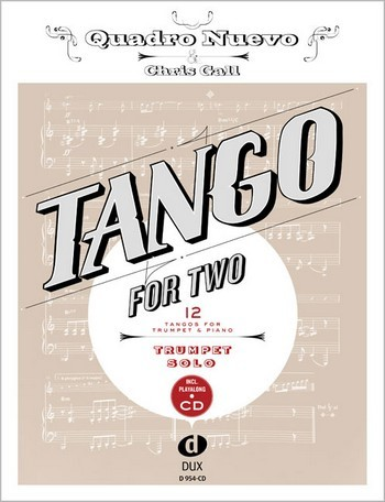 Tango for two (+CD): für Trompete