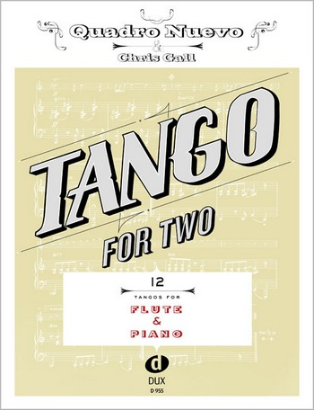 Tango for two: für Flöte und Klavier