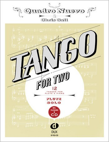 Tango for two (+CD): für Flöte