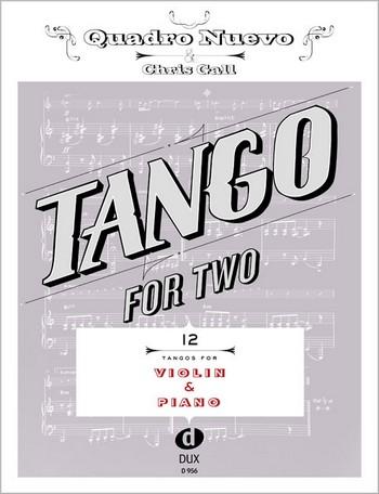 Tango for two: für Violine und Klavier