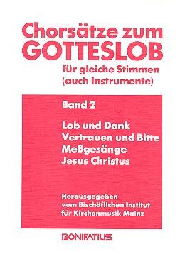 Chorsätze zum Gotteslob Band 2: für gleiche Stimmen (Instrumente)