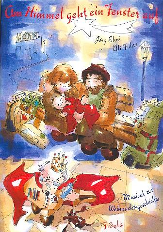 Am Himmel geht ein Fenster auf: Musical zur Weihnachtsgeschichte