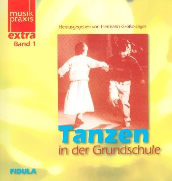 - Tanzen in der Grundschule Band 1 (+CD)