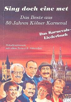 Sing doch eine met Band 1: Das beste aus 50 Jahren Kölner Karneval