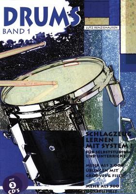 Drums Band 1 (+2 CDs): Schlagzeug lernen mit System