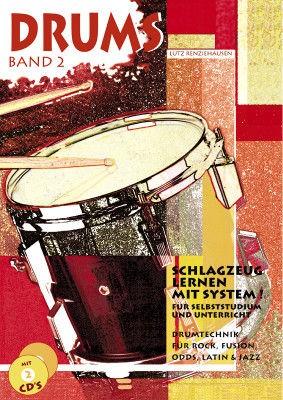 Drums Band 2 (+2CDs): Schlagzeug lernen mit System