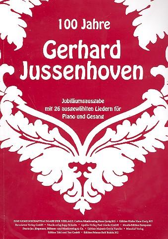 100 Jahre Gerhard Jussenhoven Songbook Klavier/Gesang/Gitarre