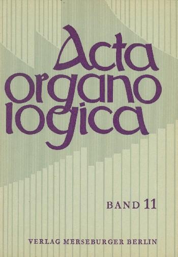 Acta Organologica Band 11