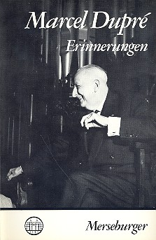 Dupré, Marcel - Erinnerungen =