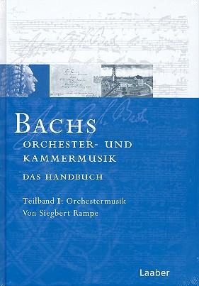 Bach-Handbuch Band 5 Teil 1: Orchestermusik