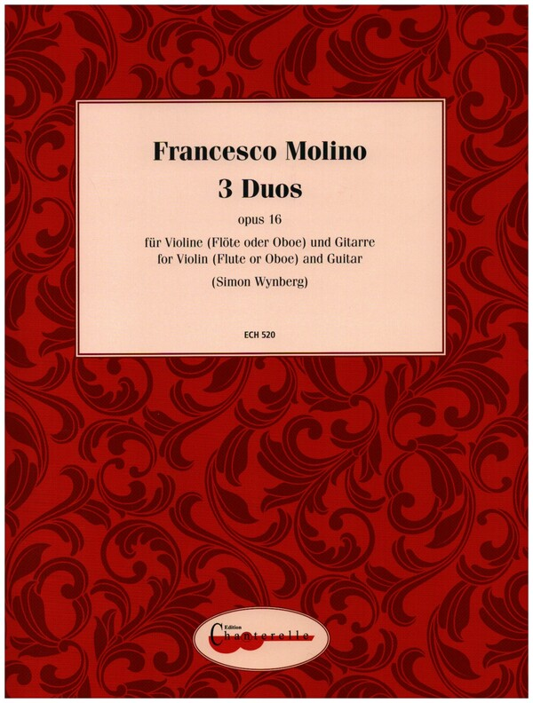 3 Duos opus.16: for violin (flute, oboe) and guitar