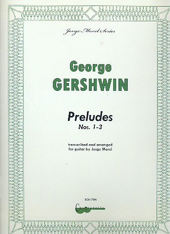Gershwin, George - Preludes nos.1-3 : for guitar solo