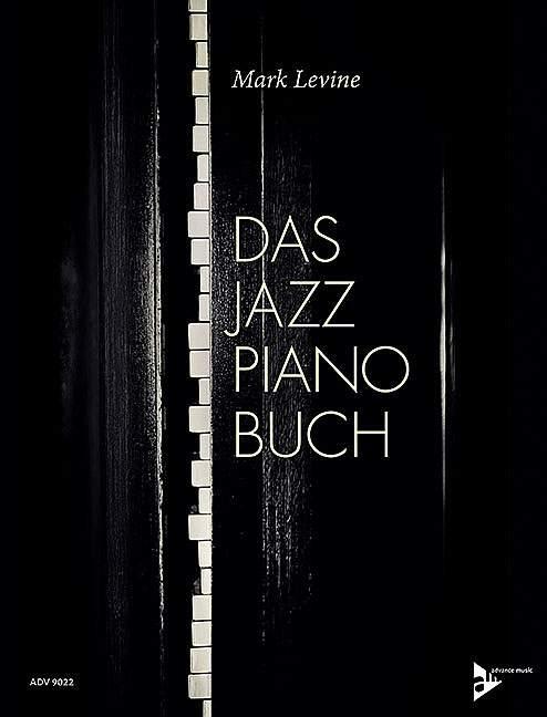 Levine, Mark - Das Jazz Piano Buch