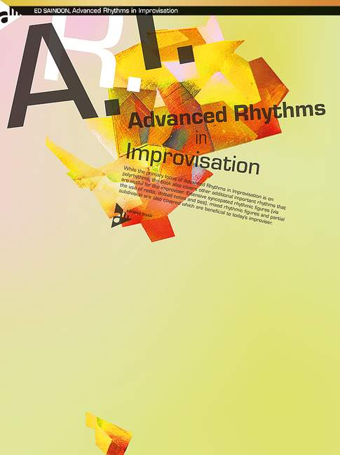 Advanced Rhythms in Improvisation: for all instruments