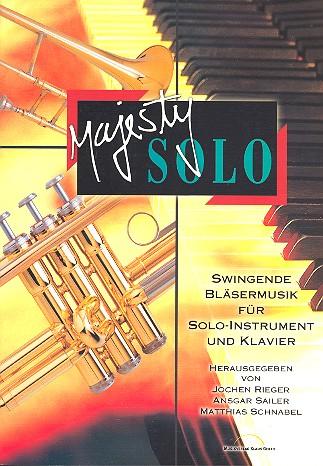 Majesty solo: Swingende Bläsermusik für Solo-Instrument(e) und Klavier