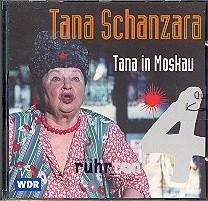 Tana Schanzara  - Tana in Moskau: CD