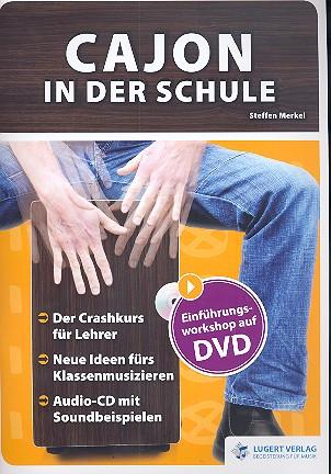 Merkel, Steffen - Cajon in der Schule (+DVD +CD)