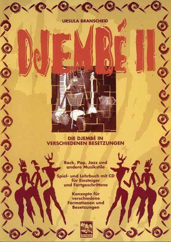 Djembe Band 2 (+CD): freies Spiel auf der Djembe