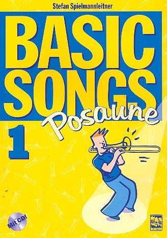 Basic Songs Band 1 (+CD): für Posaune in C