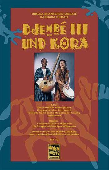 Djembe 3 und Kora (+CD): Zusammenspiel von Djembe