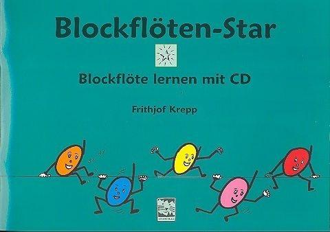 Blockflöten-Star (+CD): für Sopranblockflöte