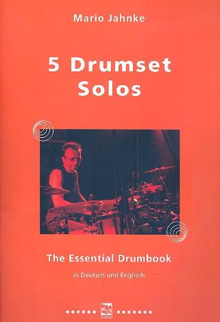 Jahnke, Mario - 5 Drumset Solos :
