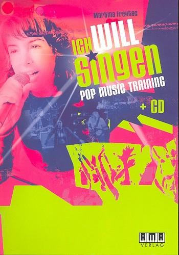 Ich will singen (+CD): Pop Music Training