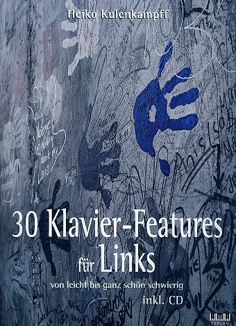 30 Klavier-Features für Links (+CD): für Klavier