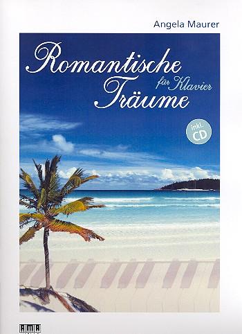 Maurer, Angela - Romantische Träume (+CD) :