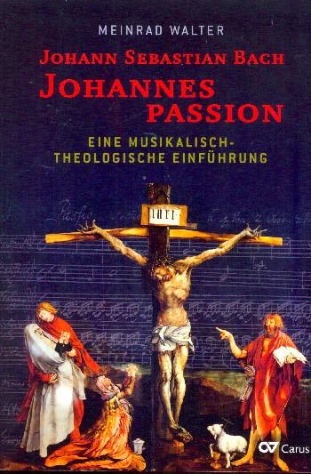 Walter, Meinrad - Johannespassion :
