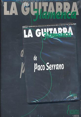 La guitarra Flamenca de Paco Serrano (+DVD)